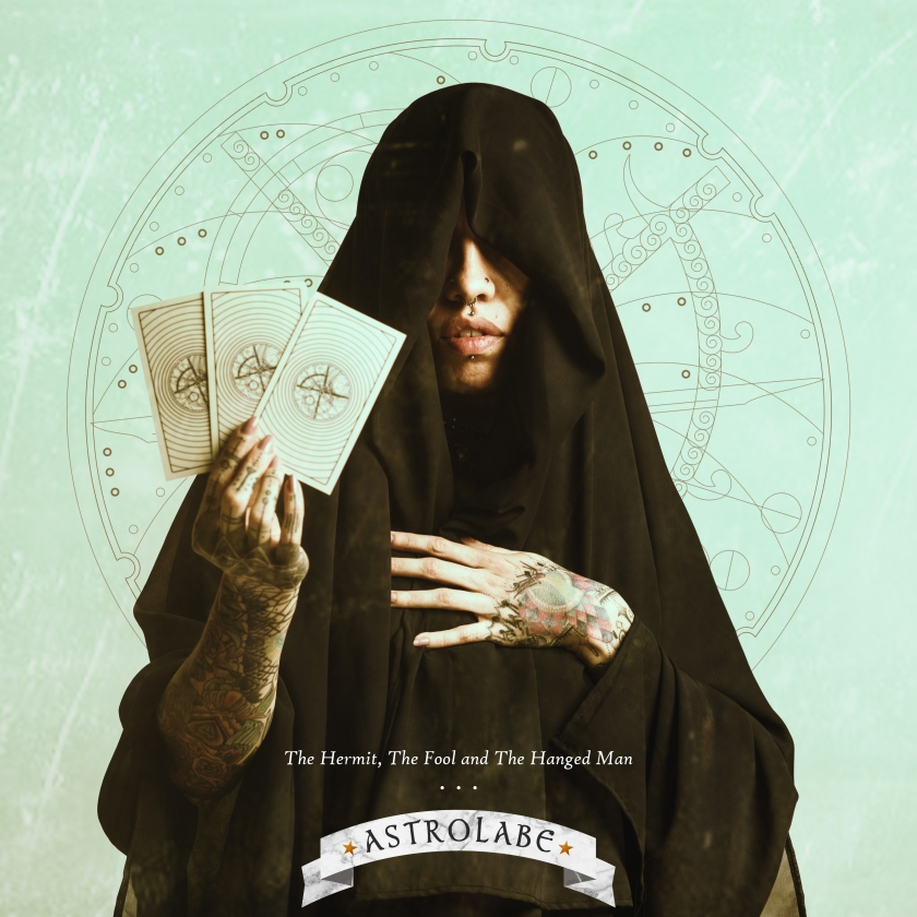ASTROLABE - THE HERMIT, THE FOOL AND THE HANGED MAN